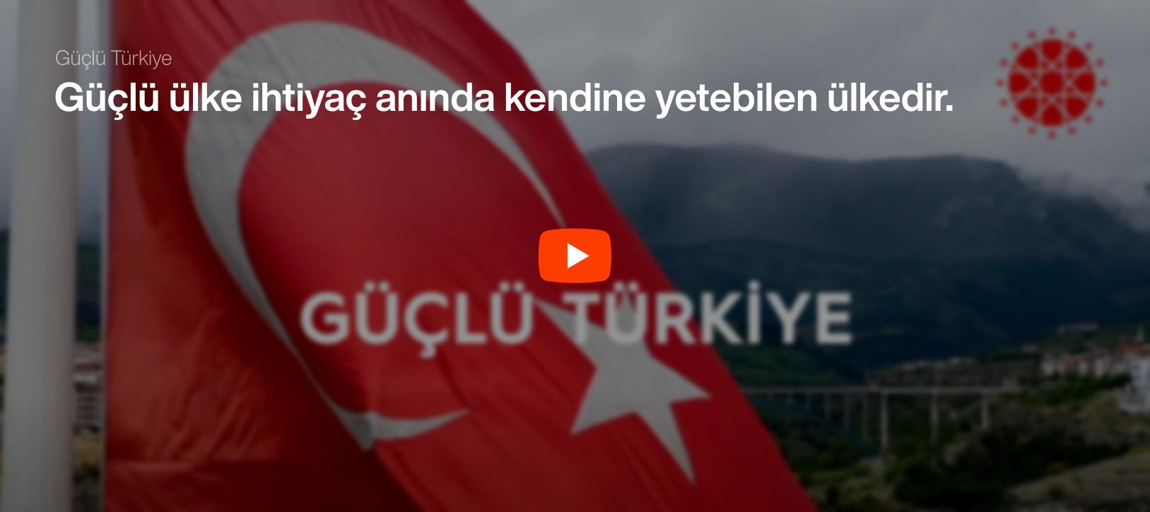 Pandemi Sürecinde Güçlü Türkiye